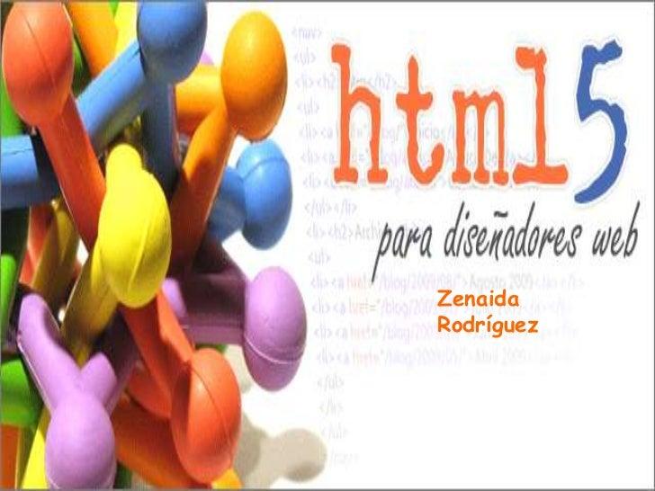 LENGUAJE  HTML<br />Lenguaje HTML<br />1<br />Zenaida  Rodríguez<br />