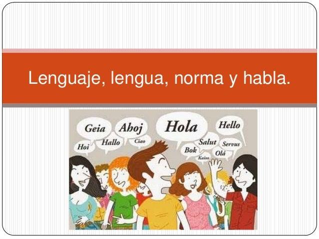 de lengua habla y lenguaje: