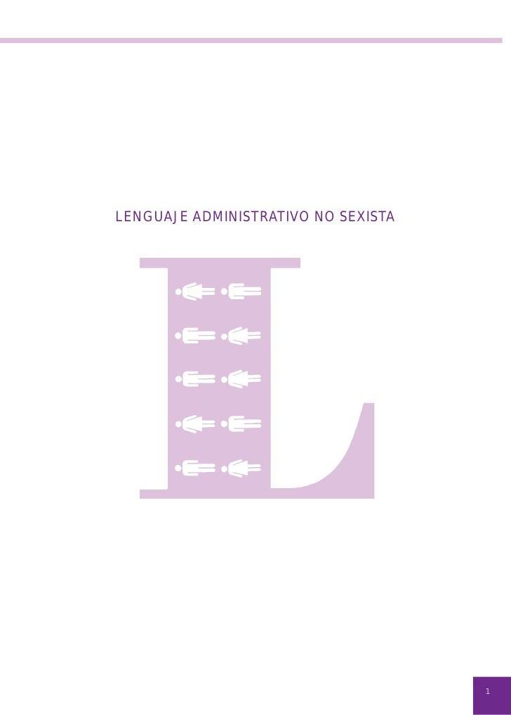 LENGUAJE ADMINISTRATIVO NO SEXISTA                                     1