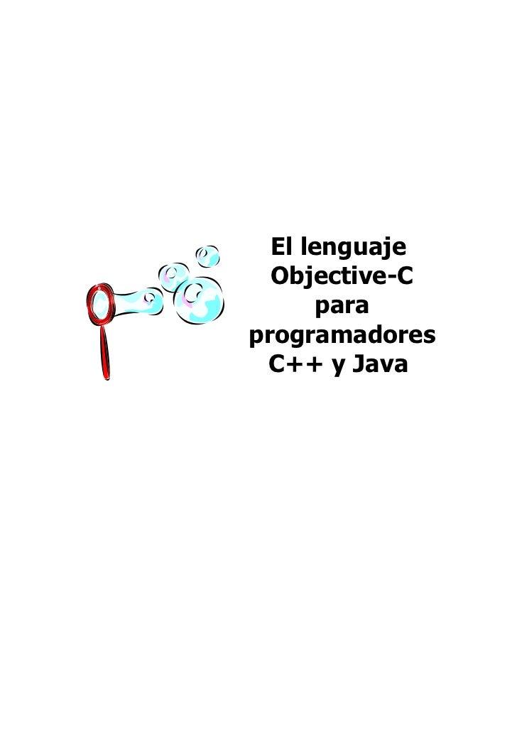 El lenguaje  Objective-C      paraprogramadores C++ y Java