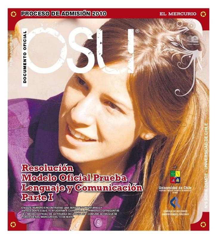 DEMRE: [Respuestas 1] Lenguaje PSU 2009