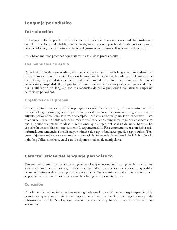 Lenguaje periodísticoIntroducciónEl lenguaje utilizado por los medios de comunicación de masas se corresponde habitualment...
