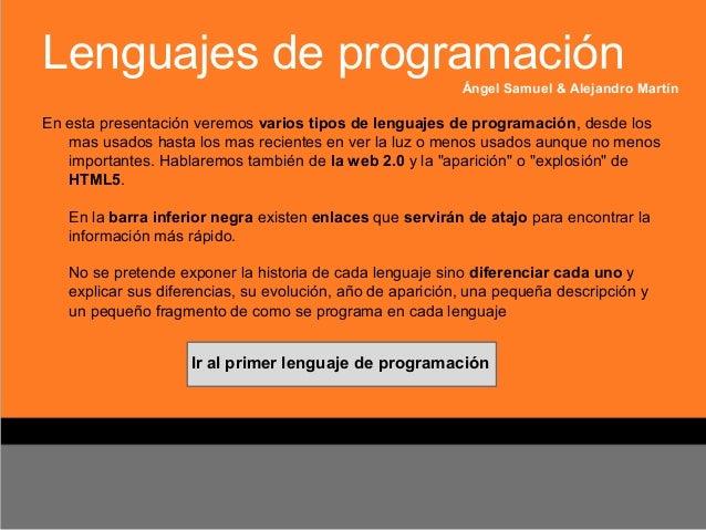 Lenguajes de programación                                                           Ángel Samuel & Alejandro MartínEn esta...
