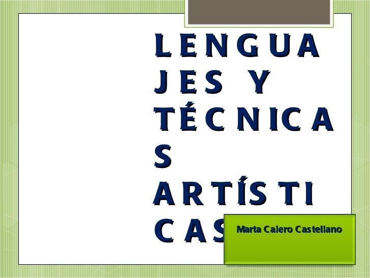Lenguajes y técnicas artísticas