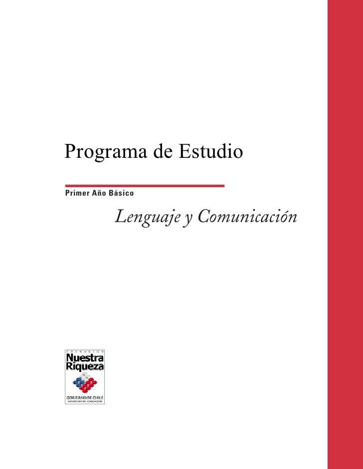 Programa de EstudioPrimer Año Básico            Lenguaje y Comunicación