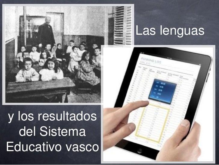Lenguas y sistema educativo
