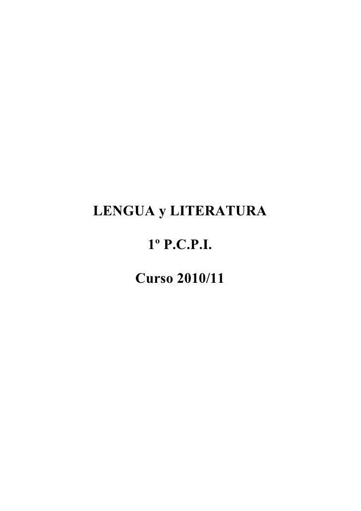 LENGUA y LITERATURA       1º P.C.P.I.      Curso 2010/11