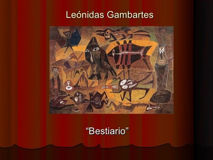 """Leónidas Gambartes    """"Bestiario"""""""