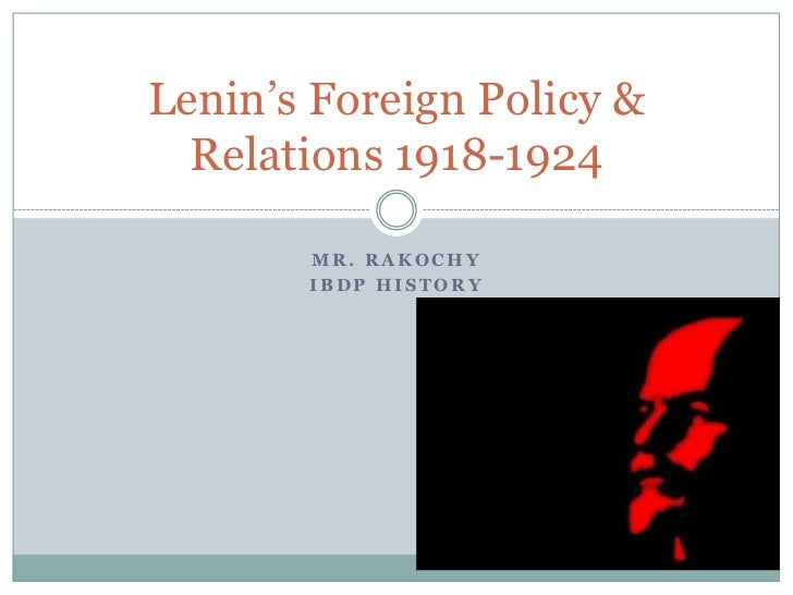 Lenin's foreign policy & relations 1918-1924 by Alex Rakochy