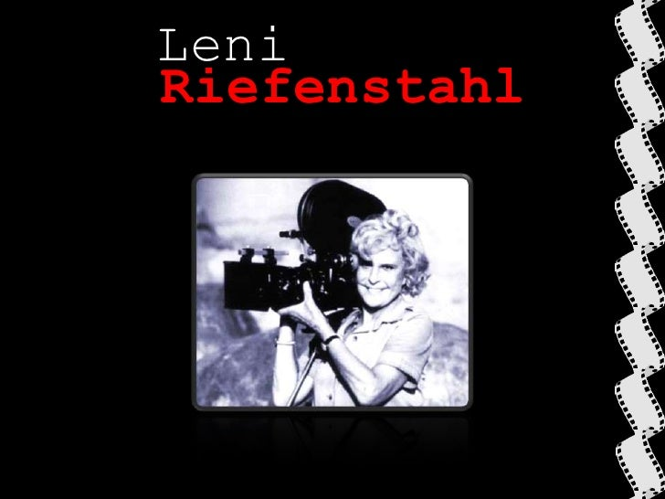 Leni<br />Riefenstahl<br />