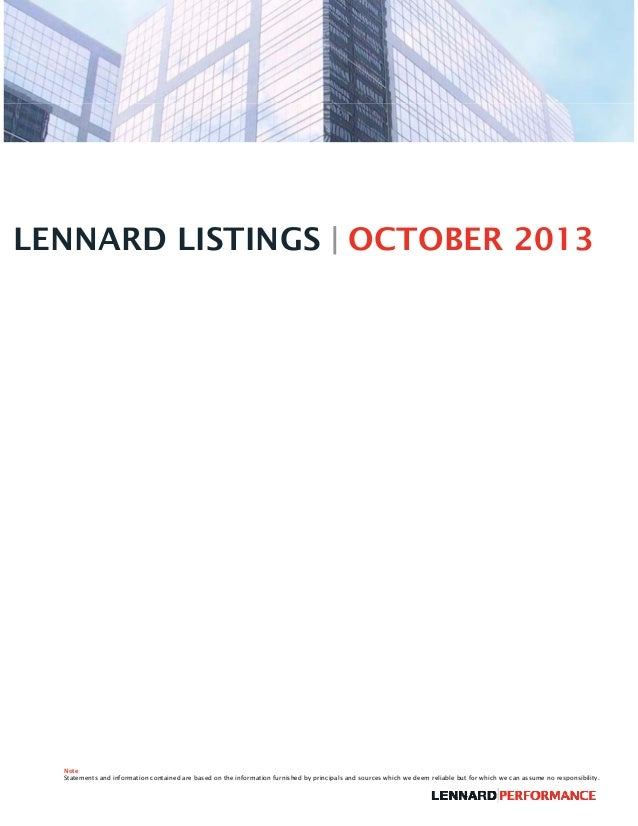 LENNARD LISTINGS | OCTOBER 2013  Note Statements and information contained are based on the information furnished by princ...