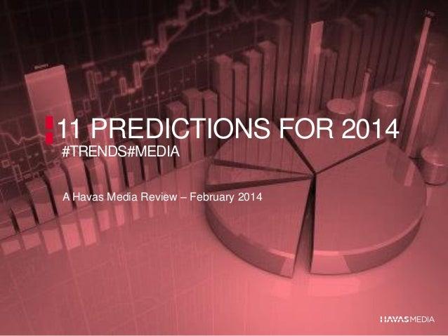 Eleven 2014 predictions #trends#media