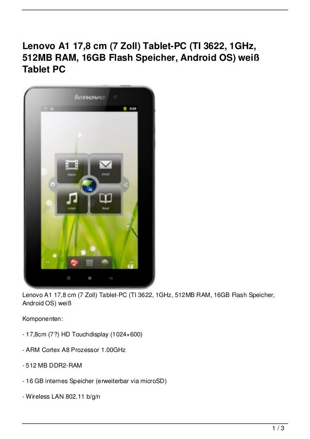 Lenovo A1 17,8 cm (7 Zoll) Tablet-PC (TI 3622, 1GHz,512MB RAM, 16GB Flash Speicher, Android OS) weißTablet PCLenovo A1 17,...