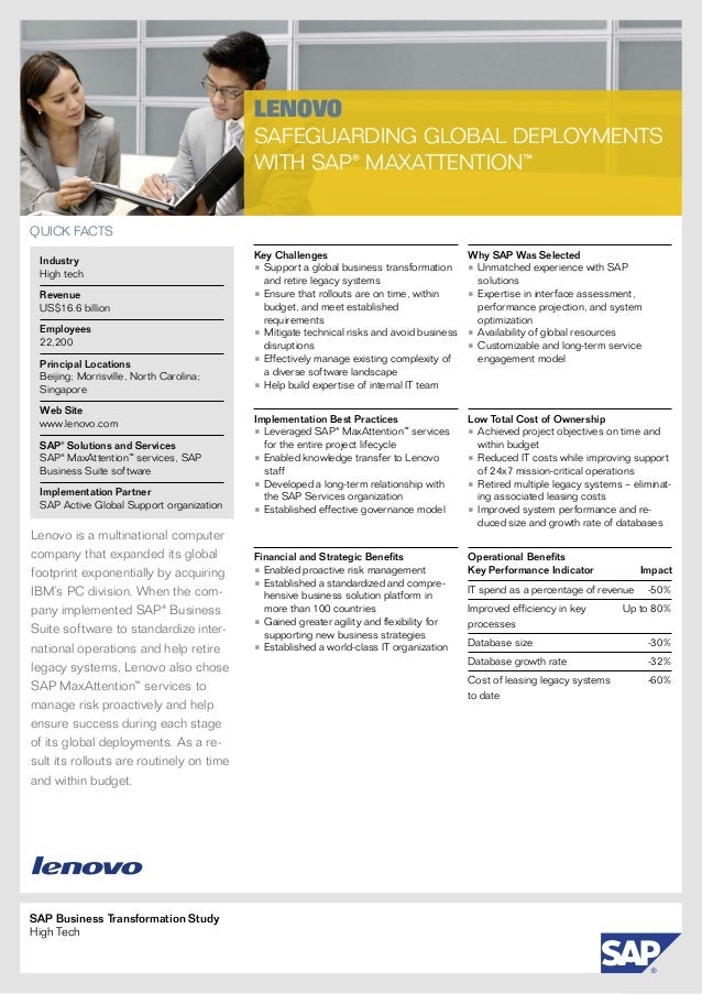 SAP Business Transformation StudyHigh TechLenovoSafeguarding Global Deploymentswith SAP® MaxAttention™Lenovo is a multinat...