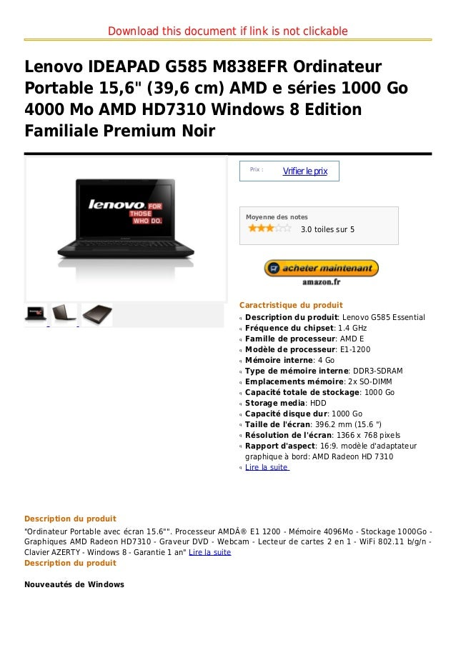 """Download this document if link is not clickableLenovo IDEAPAD G585 M838EFR OrdinateurPortable 15,6"""" (39,6 cm) AMD e séries..."""