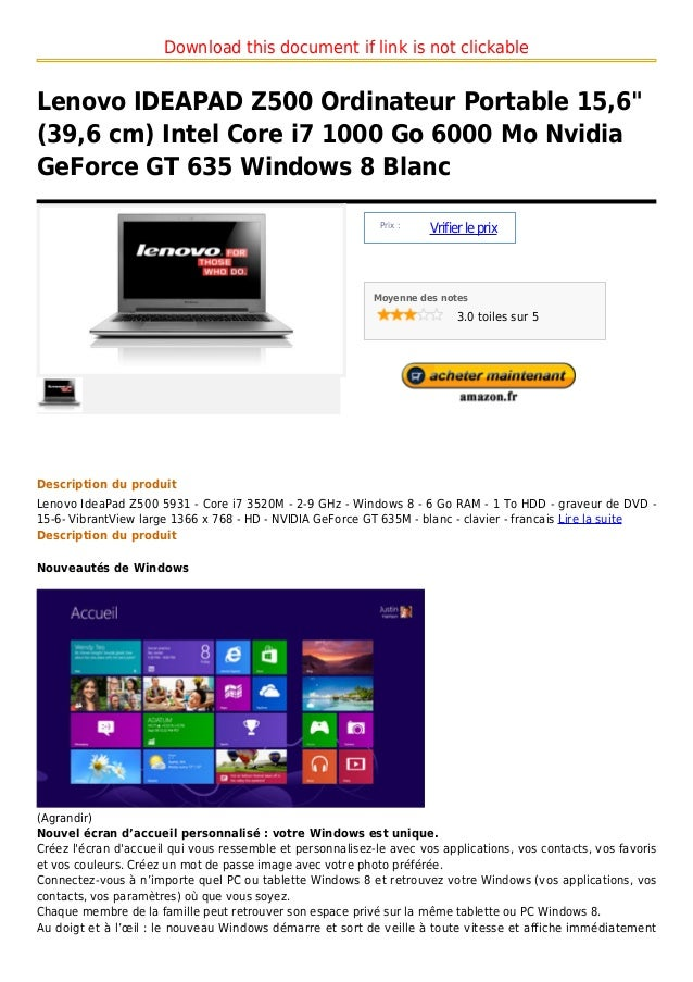 """Download this document if link is not clickableLenovo IDEAPAD Z500 Ordinateur Portable 15,6""""(39,6 cm) Intel Core i7 1000 G..."""