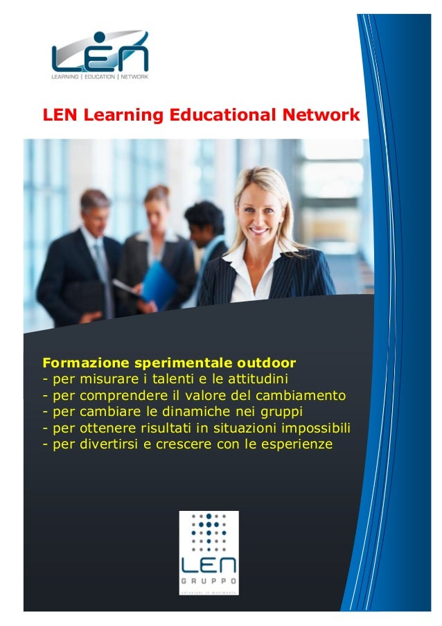 LEN Learning Educational Network  Formazione sperimentale outdoor - per misurare i talenti e le attitudini - per comprende...