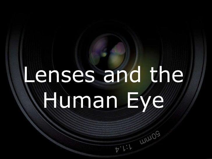 Lenses and the Human Eye