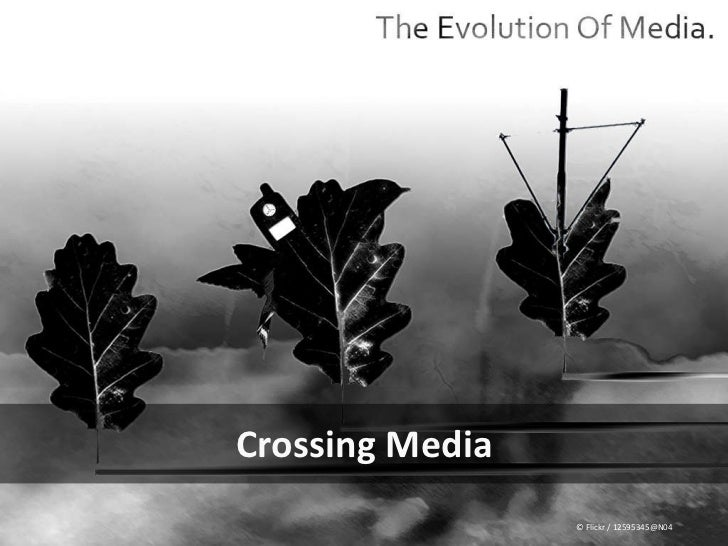 Crossing Media © Flickr / 12595345@N04