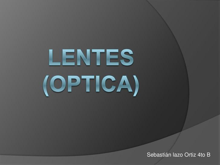Sebastián lazo Ortiz 4to B