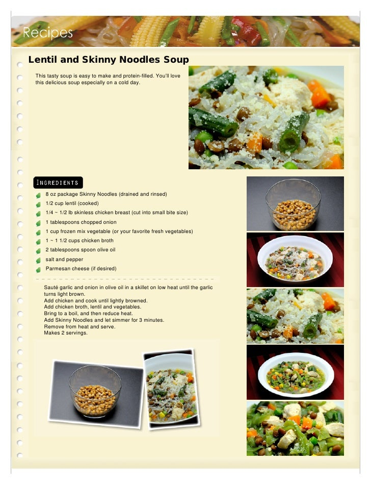 Lentil and Skinny Noodles Soup This tasty soup is easy to make and protein-filled. You'll love this delicious soup especia...