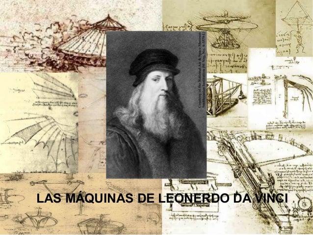 LAS MÁQUINAS DE LEONERDO DA VINCI
