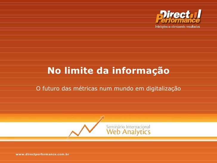 No limite da informação