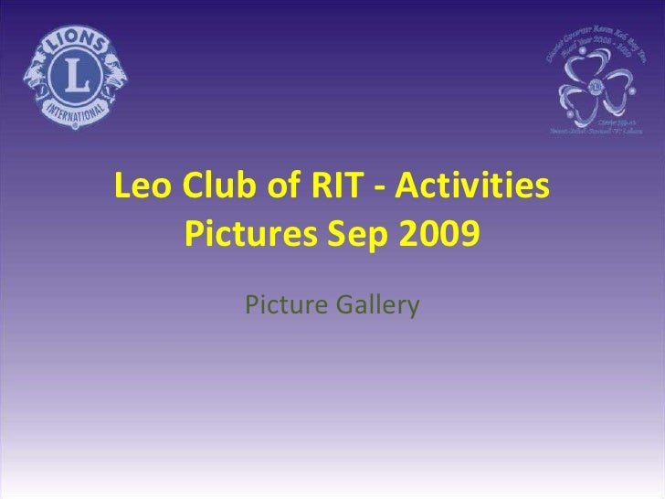 Leo Club of RIT - Activities Pictures Sep 2009<br />Picture Gallery<br />