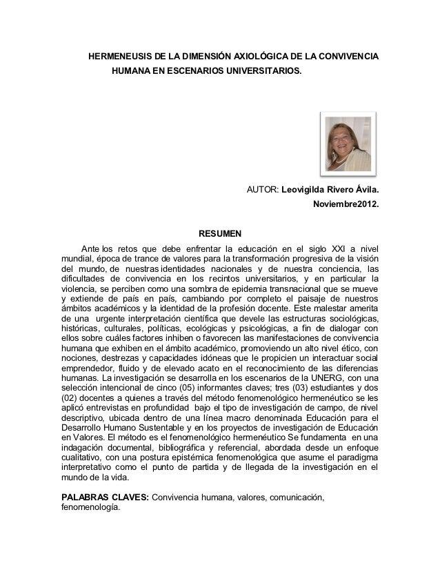 HERMENEUSIS DE LA DIMENSIÓN AXIOLÓGICA DE LA CONVIVENCIA             HUMANA EN ESCENARIOS UNIVERSITARIOS.                 ...