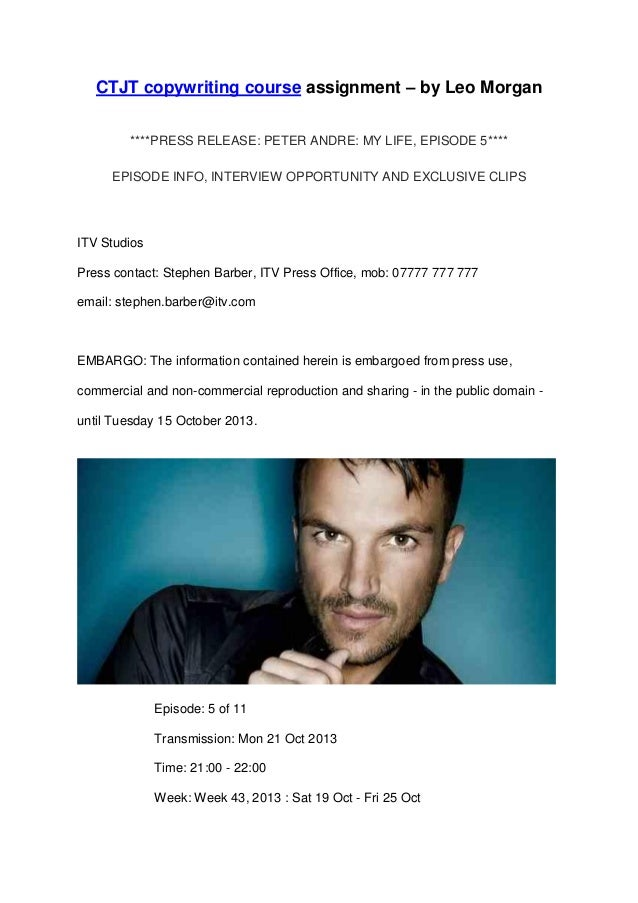 CTJT copywriting course assignment – by Leo Morgan ****PRESS RELEASE: PETER ANDRE: MY LIFE, EPISODE 5**** EPISODE INFO, IN...