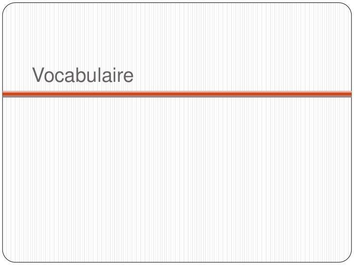 Vocabulaire<br />