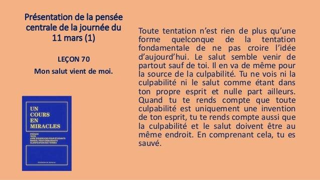 Présentation de la pensée centrale de la journée du 11 mars (1) Toute tentation n'est rien de plus qu'une forme quelconque...