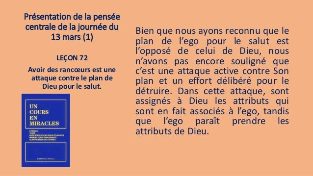 Présentation de la pensée centrale de la journée du 13 mars (1) Bien que nous ayons reconnu que le plan de l'ego pour le s...