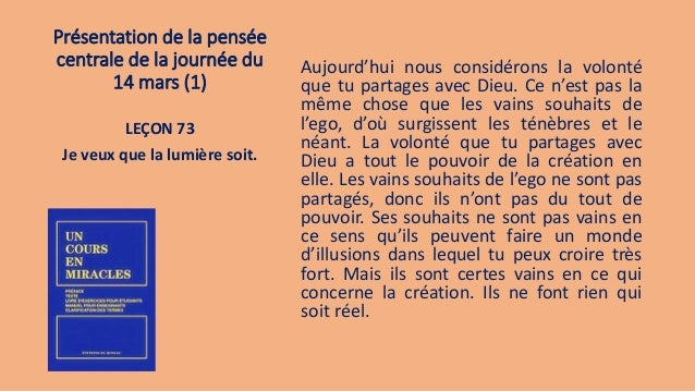 Présentation de la pensée centrale de la journée du 14 mars (1) Aujourd'hui nous considérons la volonté que tu partages av...