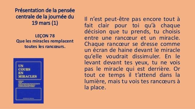 Présentation de la pensée centrale de la journée du 19 mars (1) Il n'est peut-être pas encore tout à fait clair pour toi q...