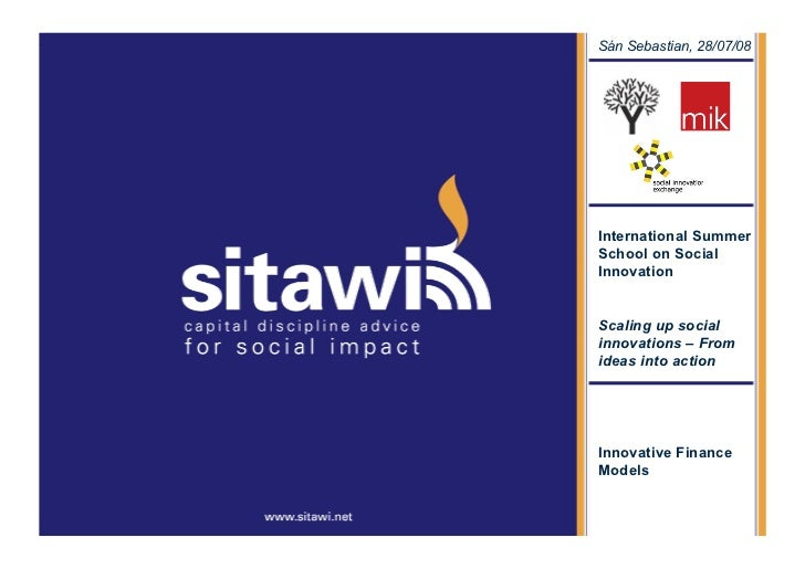 Sitawi – Supported Social   Sán Sebastian, 28/07/08 Loan                                 International Summer             ...