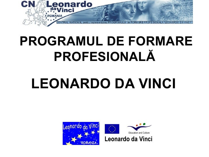 PROGRAMUL DE FORMARE PROFESIONALĂ   LEONARDO DA VINCI