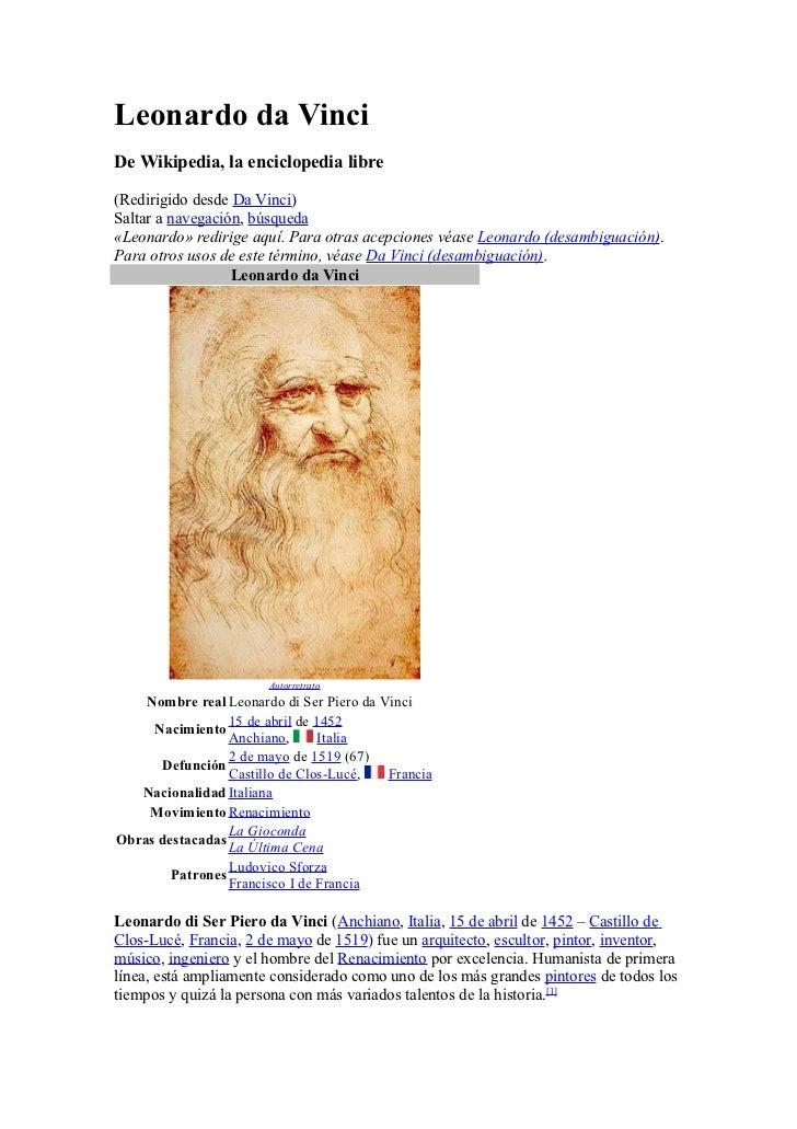 Leonardo da VinciDe Wikipedia, la enciclopedia libre(Redirigido desde Da Vinci)Saltar a navegación, búsqueda«Leonardo» red...
