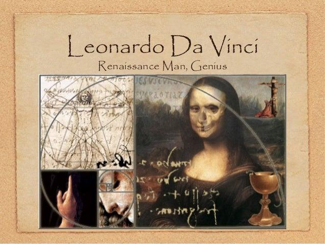 Leonardo Da Vinci Renaissance Man, Genius