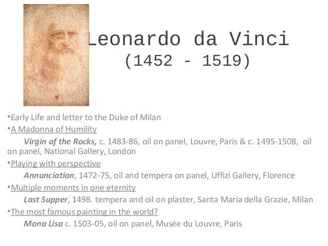 the early life successes and influence of leonardo da vinci Leonardo da vinci biography: artist, inventor, mathematician, and writer in this success story, we are going to share leonardo da vinci biography, one of the most diversely talented people in history.