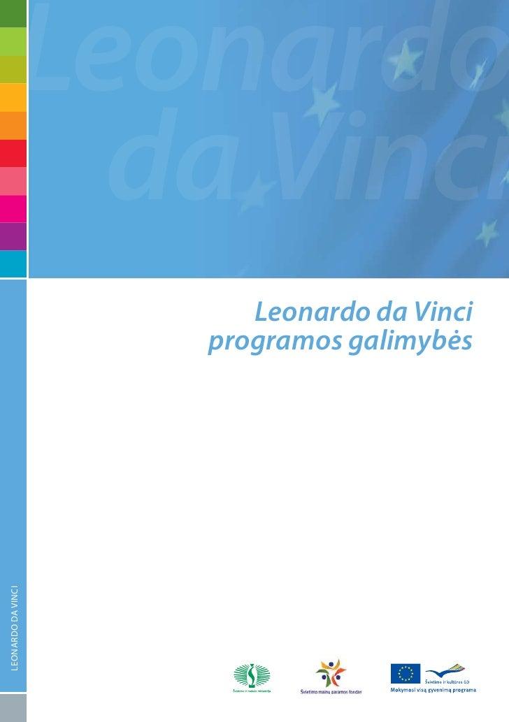 Leonardo              da Vinci                        Leonardo da Vinci                     programos galimybės LEONARDO D...