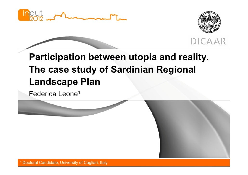 Participation between utopia and reality.       The case study of Sardinian Regional       Landscape Plan       Federica L...