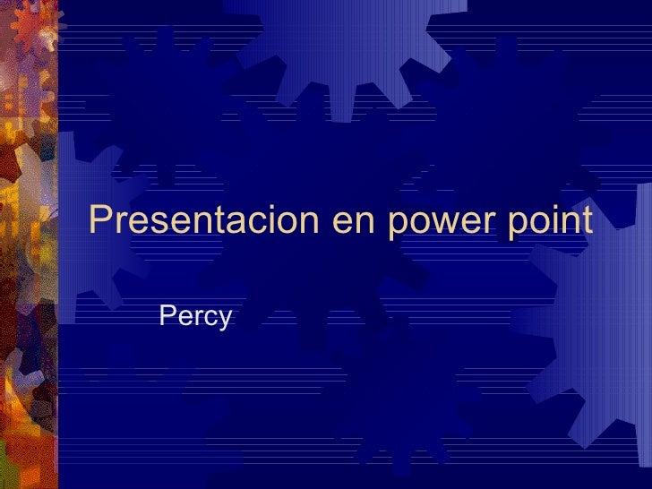 Presentacion en power point Percy
