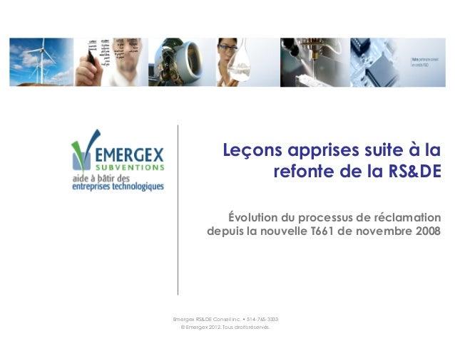 Leçons apprises suite à la                        refonte de la RS&DE                Évolution du processus de réclamation...