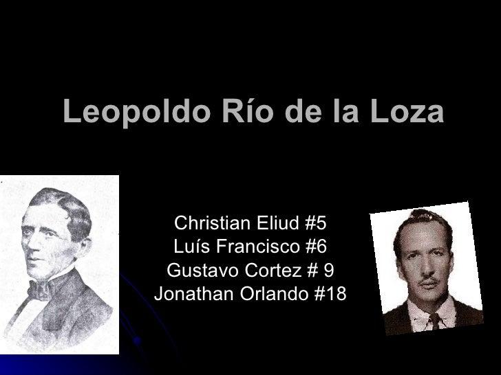 Leopoldo Río de la Loza       Christian Eliud #5       Luís Francisco #6      Gustavo Cortez # 9     Jonathan Orlando #18
