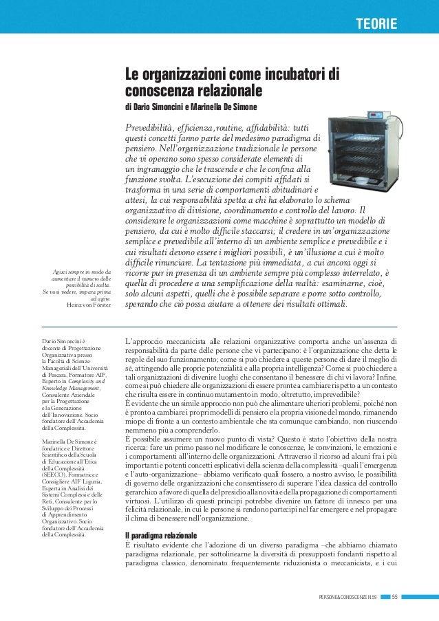 teorie PERSONE&CONOSCENZE N.59 55 Le organizzazioni come incubatori di conoscenza relazionale di Dario Simoncini e Marinel...