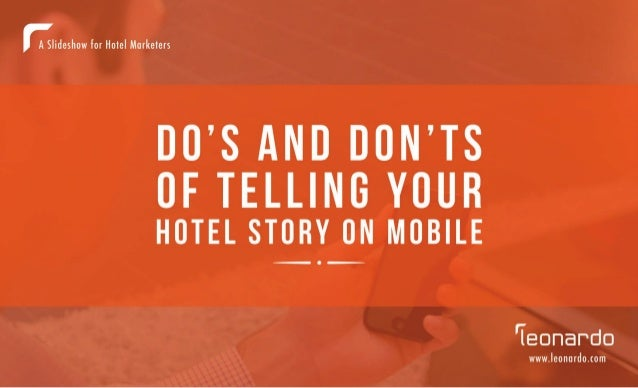 Do's and Don'ts of Telling Your Hotel Story on Mobile