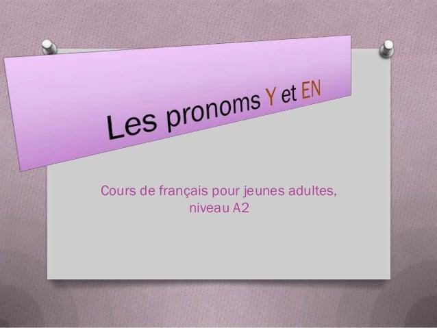 Cours de français pour jeunes adultes,              niveau A2