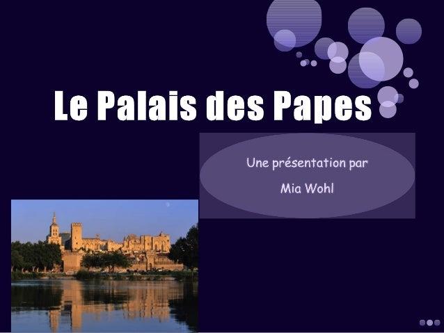 Ch. 2: Le palais des papes par Mia Wohl