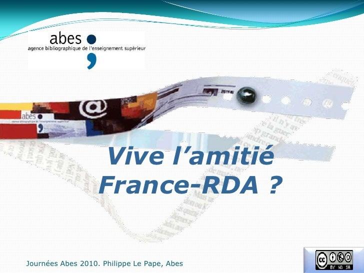 Vive l'amitié <br />France-RDA ?<br />JournéesAbes 2010. Philippe Le Pape, Abes<br />